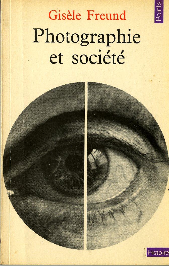 Bibliothèque photo - Gisèle Freund - Photographie et société